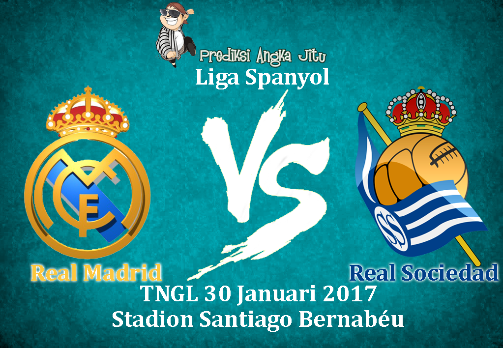 Prediksi Liga Spanyol Real Madrid vs Real Sociedad TNGL 30 Januari 2017